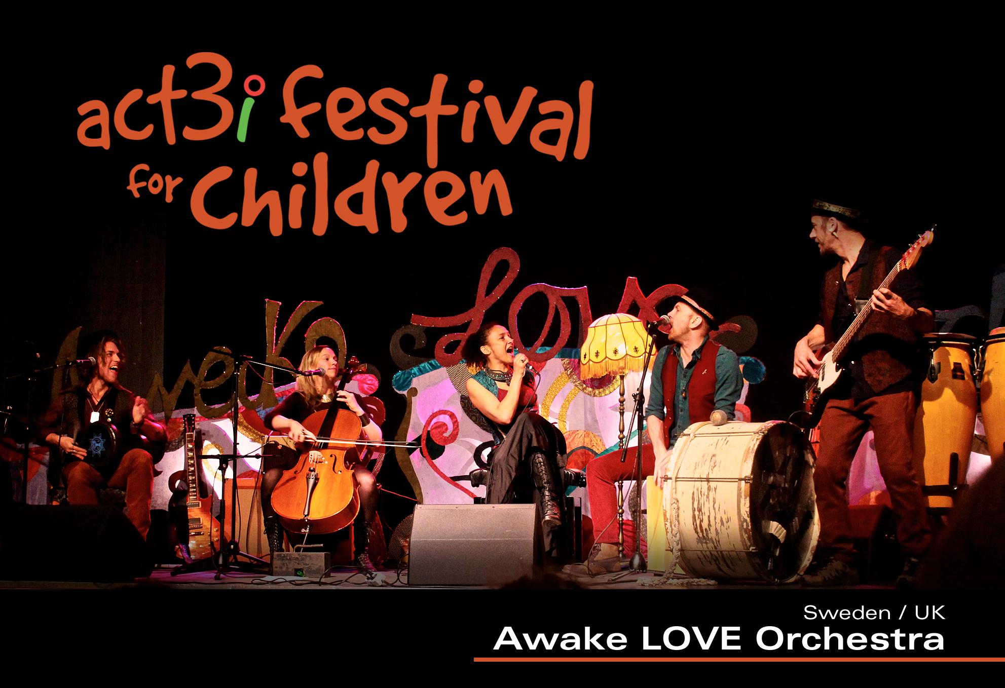 ACT 3i Festival for Children Awake LOVE Orchestra -logo